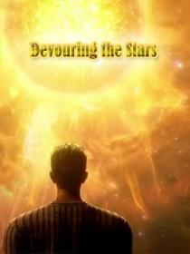 Devouring the Stars